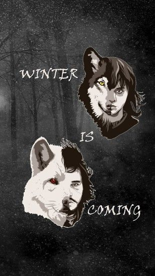 ... Game of Thrones (1080x1920)(cell) Winter Is Coming by ndnboy011