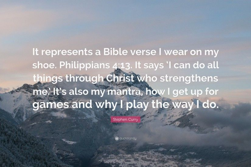 "Christian Quotes: ""It represents a Bible verse I wear on my shoe.  Philippians"