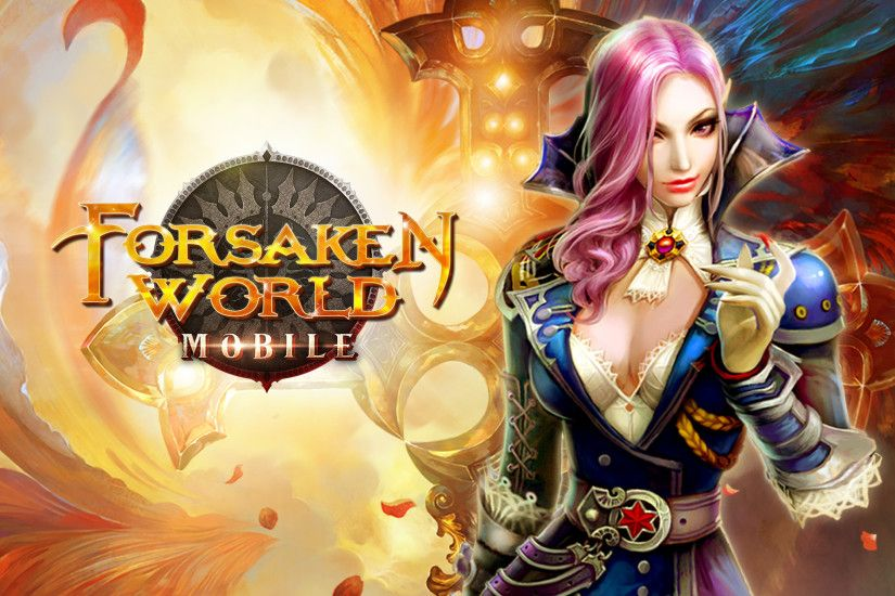 Forsaken World Mobile Will Give You the PC-level Graphic .