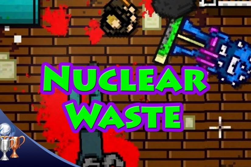 Hotline Miami 2 Wrong Number - Nuclear Waste (They won't reach the Nuclear  Throne)