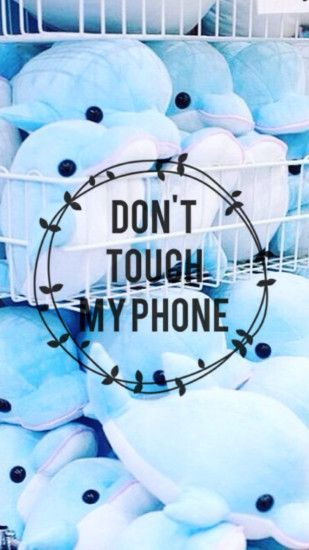 wallpaper.wiki-Download-Don-T-Touch-My-Phone-