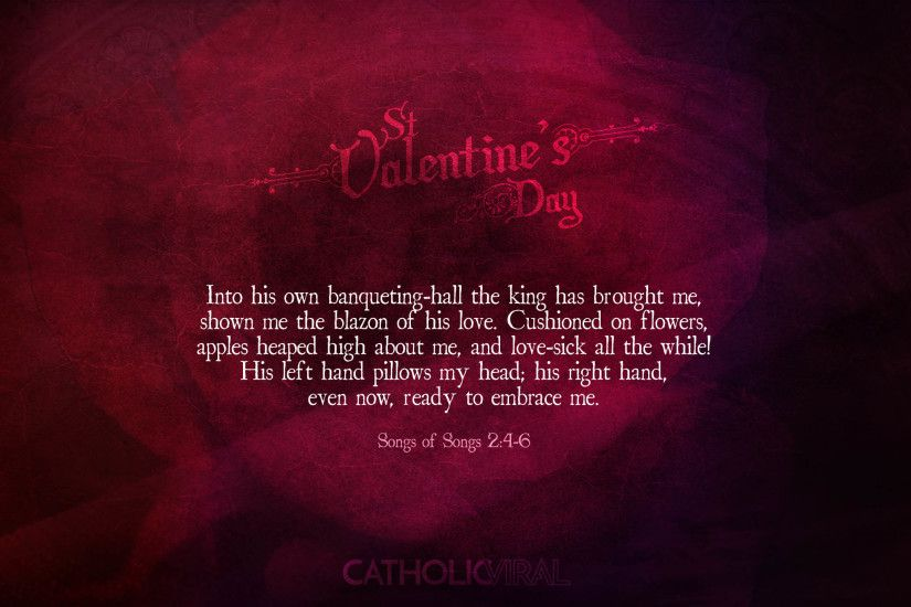 25 Valentines' Day Bible Verses on Love + 25 Free Wallpapers | Songs 2: