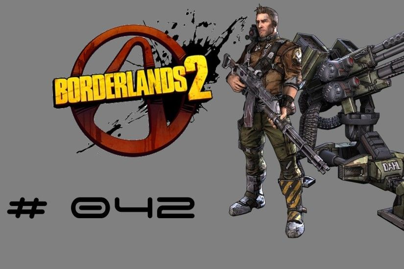 Borderlands 2 Playthrough Ep #042 Commando (Axton) - Robot and bandit  spooning