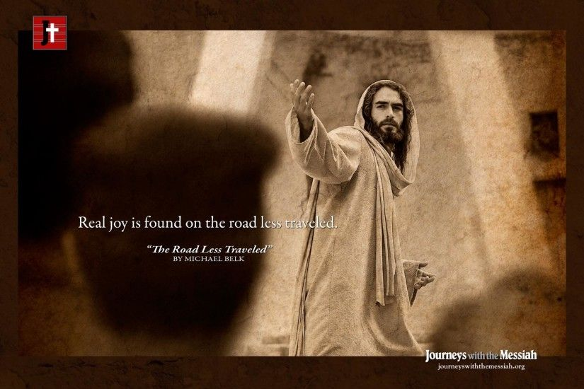 The Road Less Traveled jesus christ wallpaper