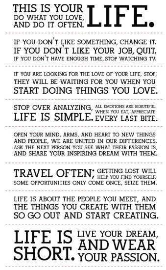 Do what you love and do it often – Holstee Manifesto