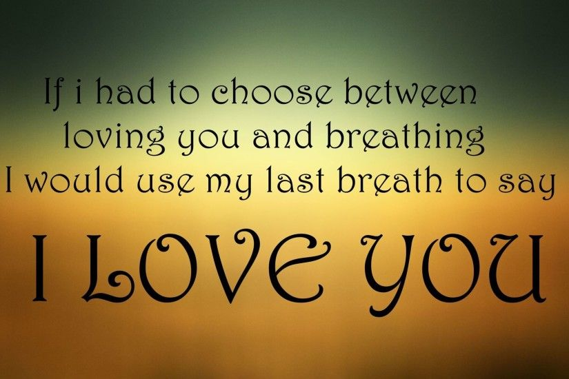 ... Mobile Compatible Love Quotes Wallpapers Love Quotes Free Backgrounds  1920x1200