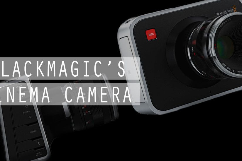 Blackmagic Cinema Camera ...