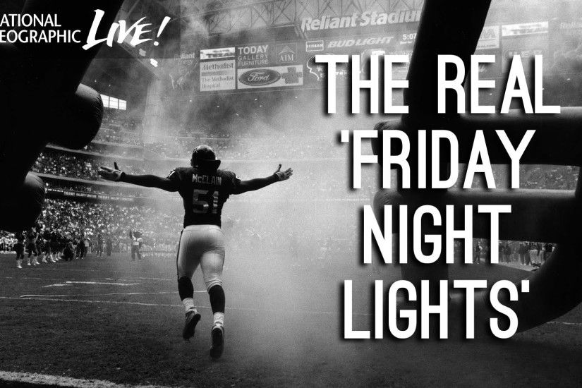 Photographer's Journey Part 1: The Real Friday Night Lights | Nat Geo Live  - YouTube