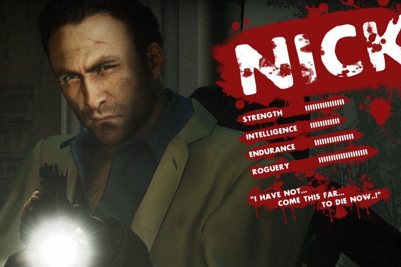 Nick~Left 4 Dead 2 images ~Nick~ HD wallpaper and background photos