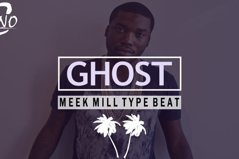 "Meek Mill Type Beat - ""Ghost"" 