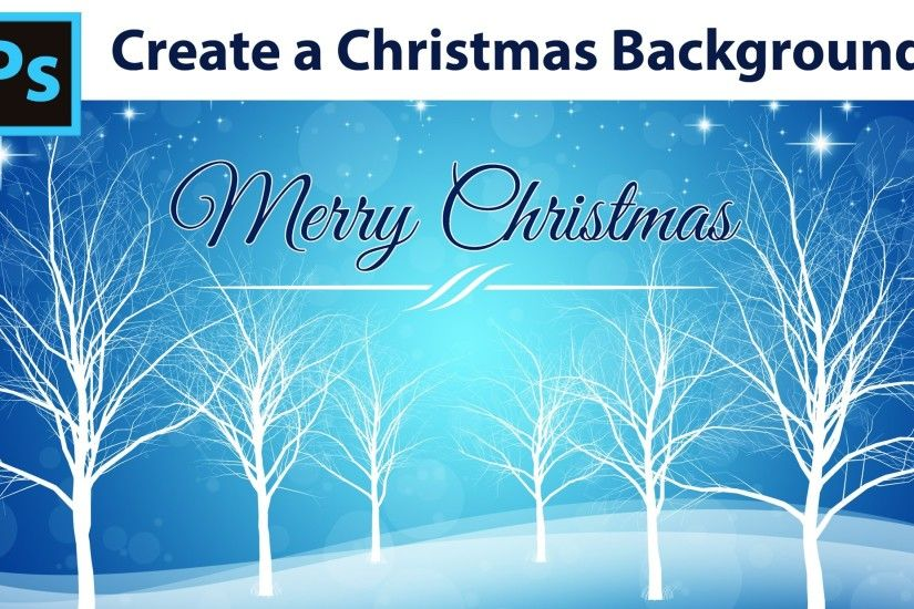 Photoshop Tutorial - How to create a Winter Christmas Background - YouTube