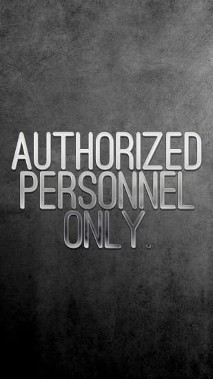 "[Lock screen] ""AuTHORIZED PERSONNEL ONLY"" 