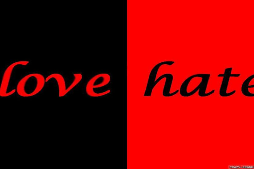 Love and Hate wallpapers 2 - Crazy Frankenstein · red i love haters ...