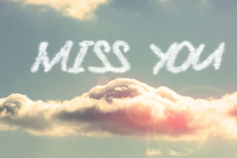 Miss You Written in Sky with