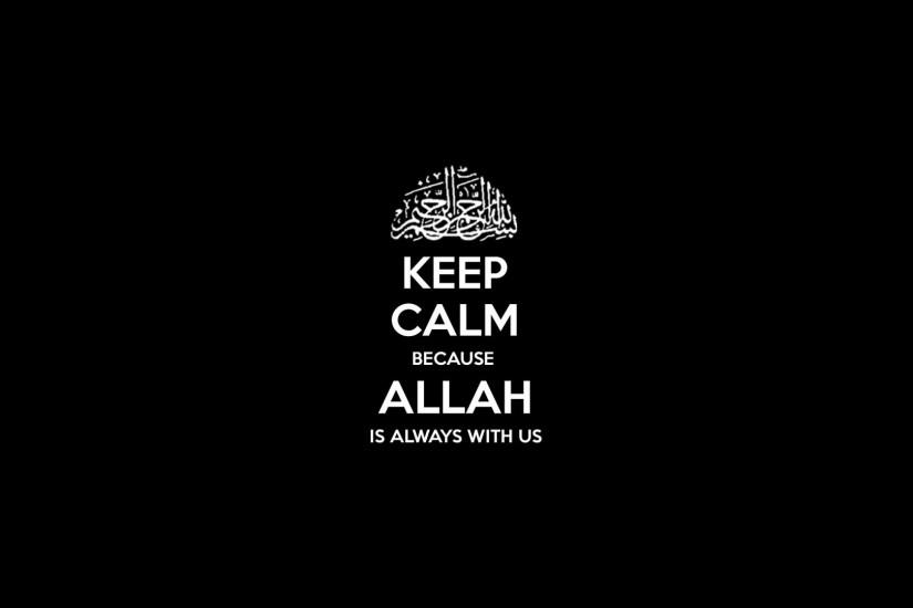 Quotes Background HD Wallpaper Keep Calm And Allah | HD Background .