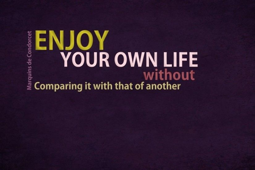 Enjoy Your Life Quotes Desktop Wallpaper-free-for-desktop-download