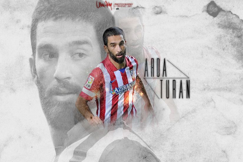 ... Arda Turan Atletico Madrid HD WALLPAPER 2013 by UtkuGrafik