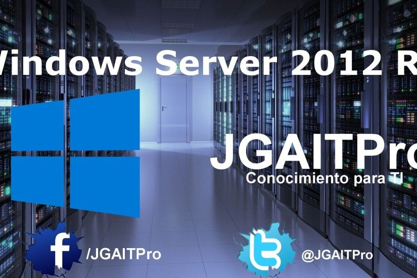 Windows Server 2012 R2 – Establecer Configuración Regional por GPO