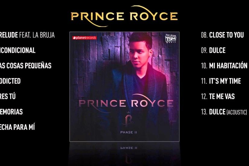 "PRINCE ROYCE VIDEO HIT MIX ▻ ""Phase II"" Complete Album ▻ 45 minutes -"
