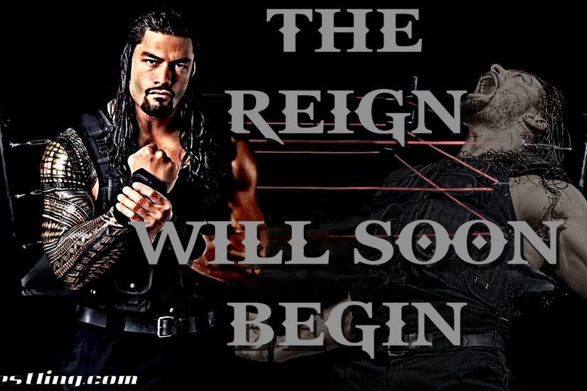 Roman Reigns - The Reign Will Soon Begin Wallpaper