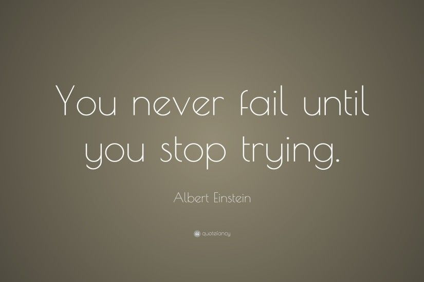 ... Quotes About Trying (40 wallpapers) - Quotefancy ...