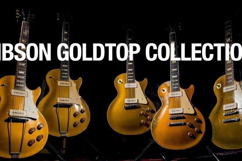 The Gibson Goldtop Collection (The Evolution of the Les Paul) - YouTube