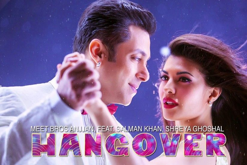 Salman Khan in Kick song Hangover high definition wallpapers