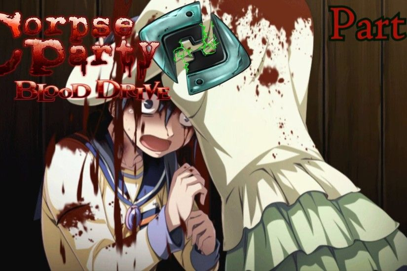 Corpse Party Blood Drive - Vita Walkthrough Part 1 {English, Full 1080p HD}